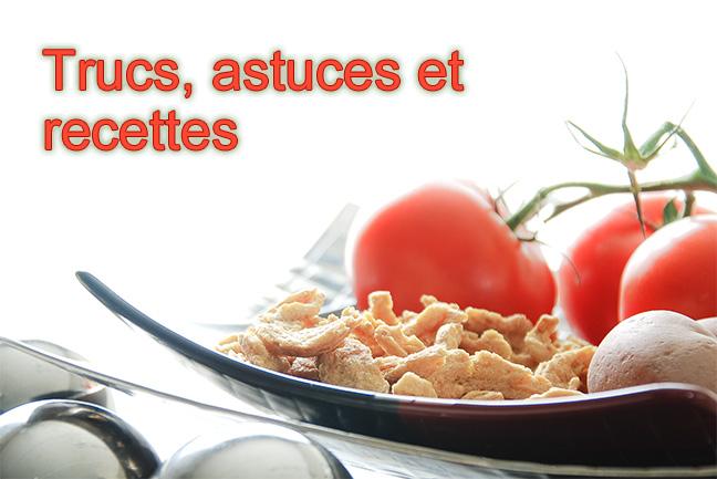 Trucs astuces et recettes v g taliennes v ganisme v g talisme et v g tarisme respect animal - Cuisine trucs et astuces ...